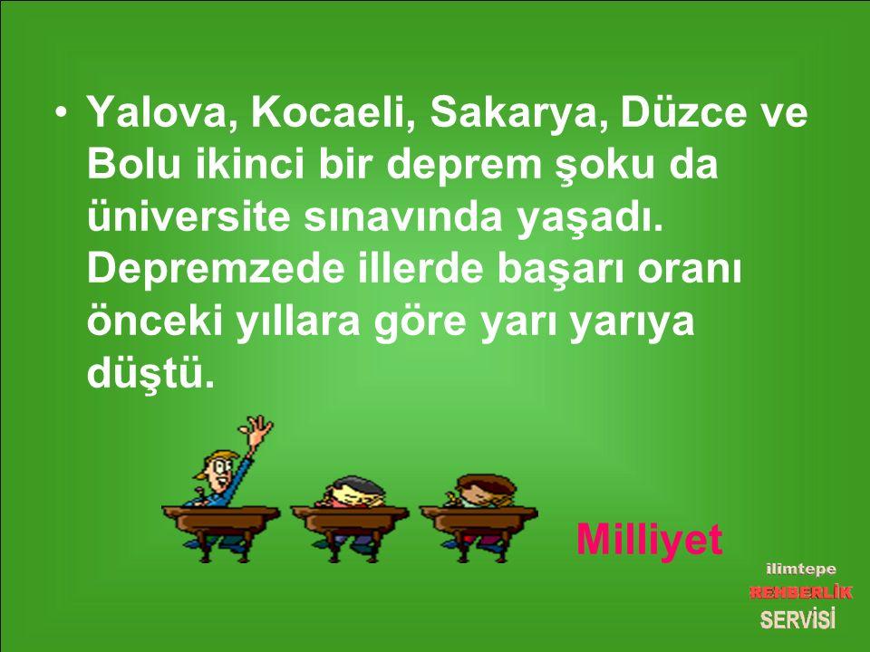 Yalova, Kocaeli, Sakarya, Düzce ve Bolu ikinci bir deprem şoku da üniversite sınavında yaşadı.