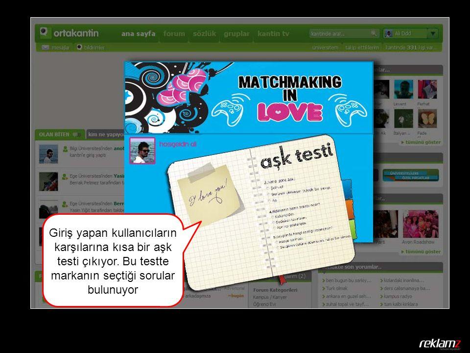 Giriş yapan kullanıcıların karşılarına kısa bir aşk testi çıkıyor.