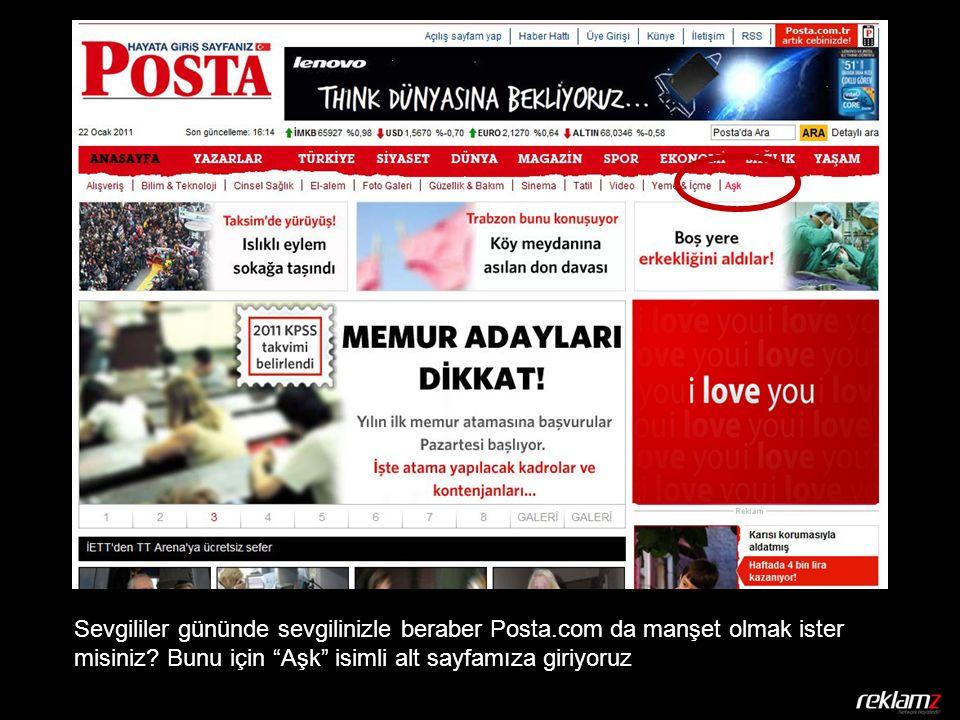 Sevgililer gününde sevgilinizle beraber Posta.com da manşet olmak ister misiniz.
