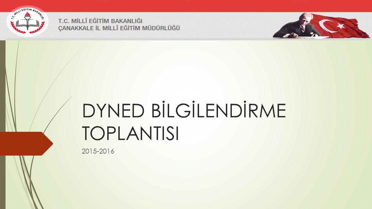 DYNED BİLGİLENDİRME TOPLANTISI 2015-2016