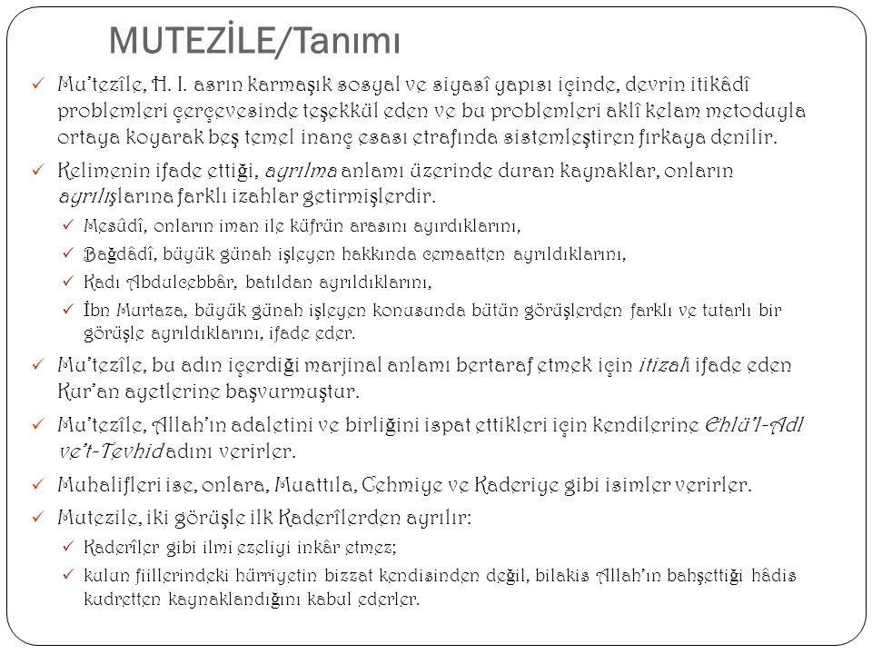 MUTEZİLE/Tanımı Mu'tezîle, H. I.