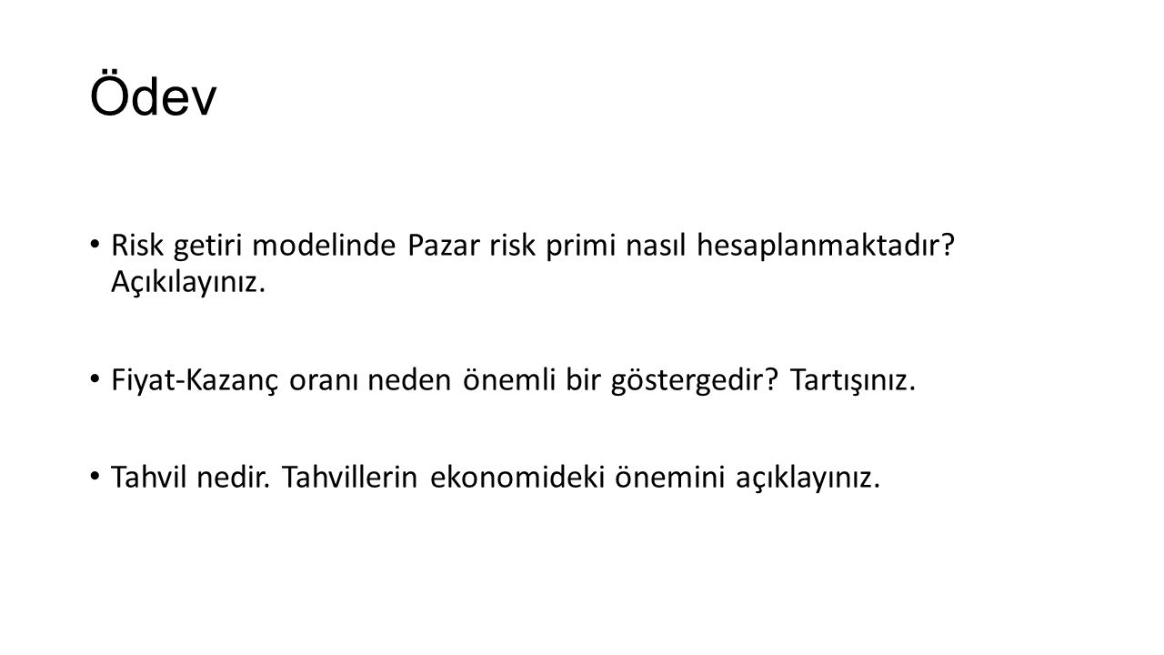Ödev Risk getiri modelinde Pazar risk primi nasıl hesaplanmaktadır.