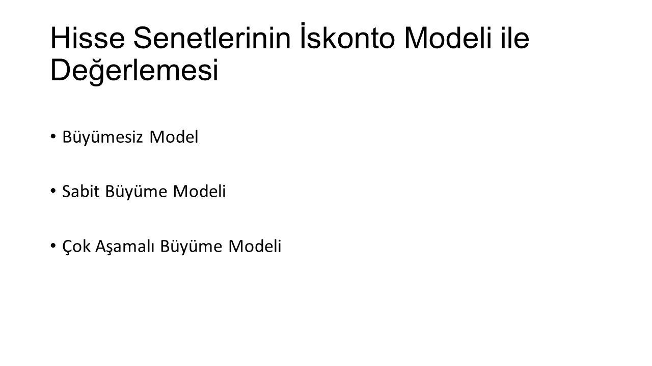 Büyümesiz Model Sabit Büyüme Modeli Çok Aşamalı Büyüme Modeli