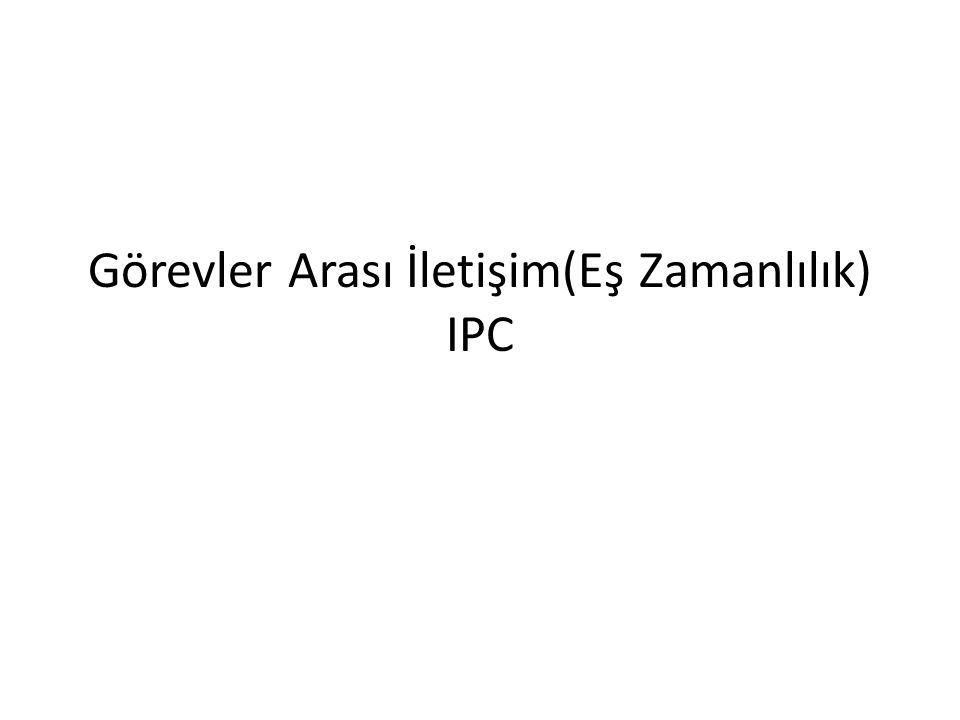 /* program mutualexclusion */ const int n = /* görev sayısı*/; semaphore s = 1; void P( int i) { while (true) { semWait(s); /* kritik bölge*/; semSignal(s); /* diğer komutlar */; } void main() { parbegin (P(1), P(2),…, P(n)); }