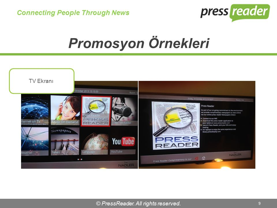 © PressReader. All rights reserved. 9 Connecting People Through News TV Ekranı
