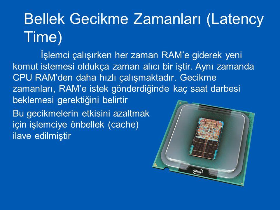  Dış Saat Hızı (Sistem Kristali)  CPU Çarpanı  Saat Hızı (Klasik Anlamda İşlemci Hızı)  İçsel Yapı Tasarımı ve CPU Paketi  Adreslenebilir Bellek Miktarı  Önbellek Boyutları  Pipelining (İş Hatları)  Voltaj, Harcanan Güç ve TDP  Çekirdek sayısı  Üretim Teknolojisi Nanometre CPU Bir işlemcinin performansını belirleyen faktörler: Güncellendi