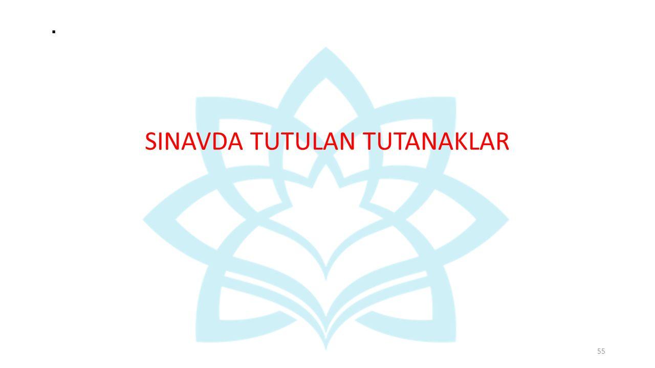 . SINAVDA TUTULAN TUTANAKLAR 55