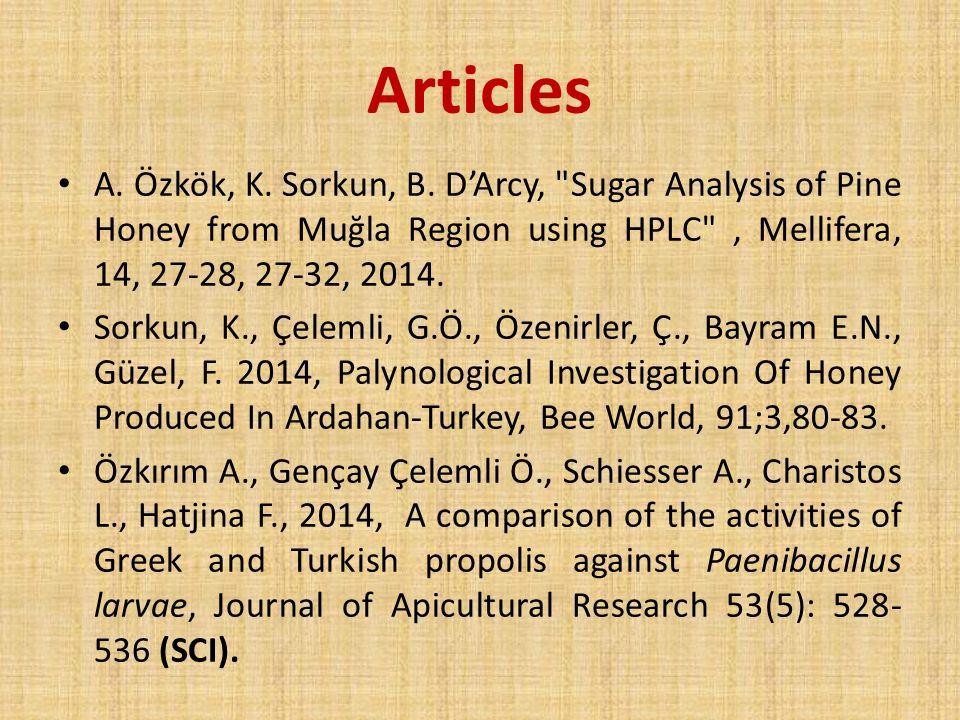 Articles A. Özkök, K. Sorkun, B. D'Arcy,