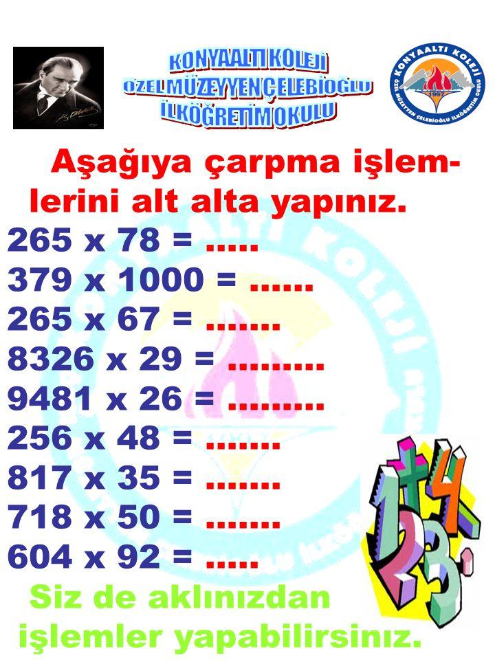 Aşağıdaki sayıları en yakın yüzlüğe yuvarlayınız. 1643 : …………… 2751 :…………… 6509: ……………. 7490:………………. 3679:…………………. 90631 :……………………… 36849:……….. 53092