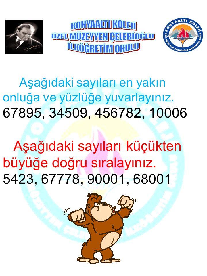 Aşağıdaki doğal sayıları örnekteki gibi yazınız. 9592= 9 binlik,5 yüzlük, 9 onluk,2 birlik 729= …………………………. 804 = ………………………….. 100 = ………………………… 374= …
