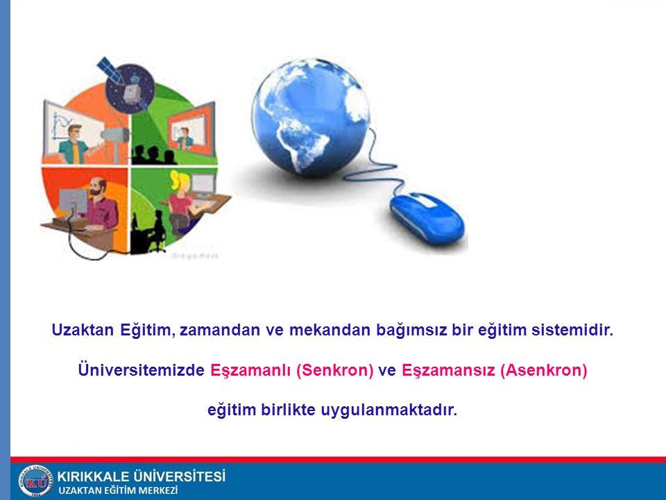 Uzaktan Eğitim, zamandan ve mekandan bağımsız bir eğitim sistemidir. Üniversitemizde Eşzamanlı (Senkron) ve Eşzamansız (Asenkron) eğitim birlikte uygu