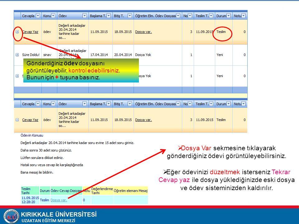  Dosya Var sekmesine tıklayarak gönderdiğiniz ödevi görüntüleyebilirsiniz.  Eğer ödevinizi düzeltmek isterseniz Tekrar Cevap yaz ile dosya yüklediği