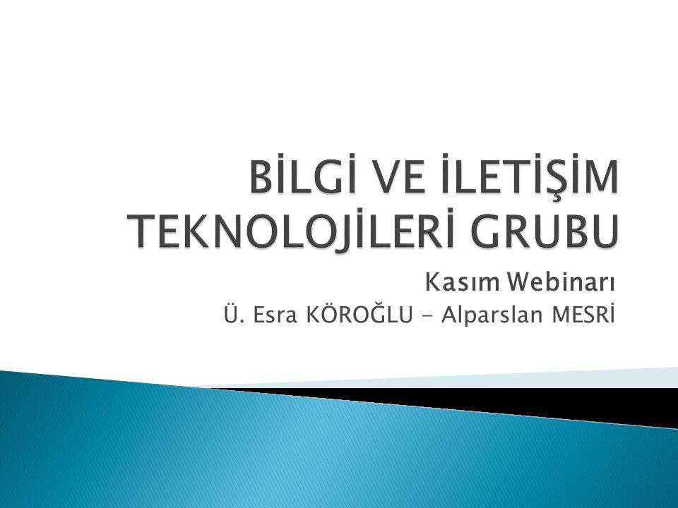 Kasım Webinarı Ü. Esra KÖROĞLU - Alparslan MESRİ