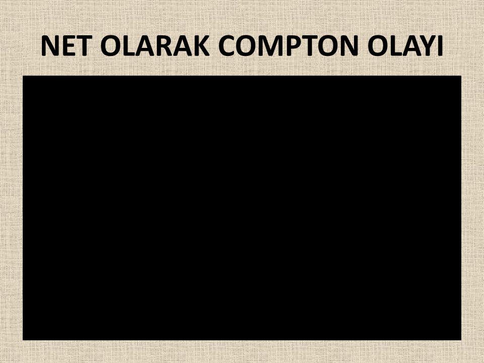 NET OLARAK COMPTON OLAYI