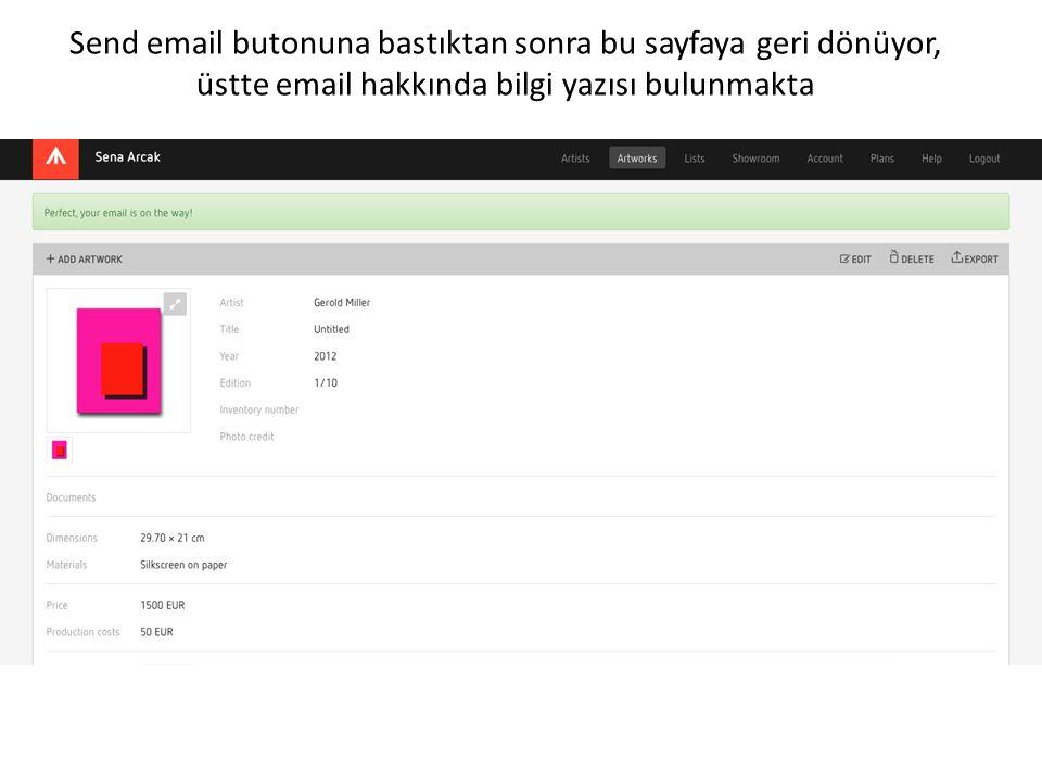 Send email butonuna bastıktan sonra bu sayfaya geri dönüyor, üstte email hakkında bilgi yazısı bulunmakta