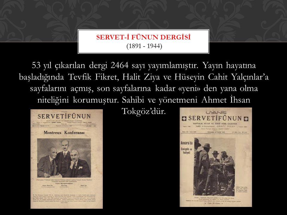 Peyami Safa ile İlhami Safa'nın yirmi bir sayı çıkardıkları bir dergidir.