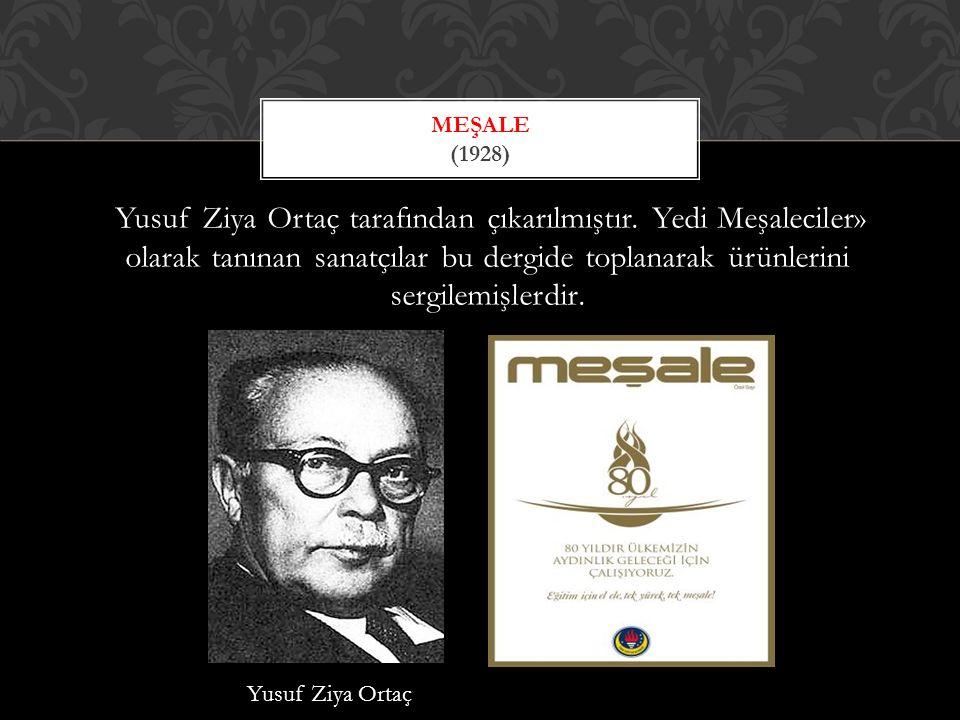 Munis Faik Ozansoy tarafından çıkarılmıştır.