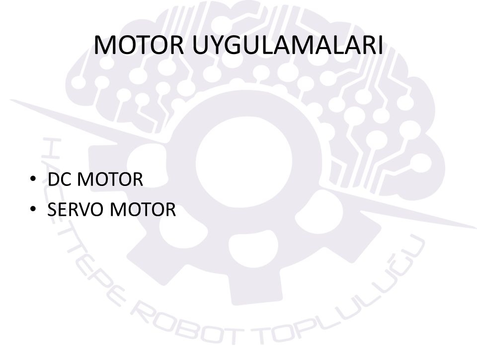 DC MOTOR DC motorlar endüstride en çok kullanılan motor tiplerinden biridir.