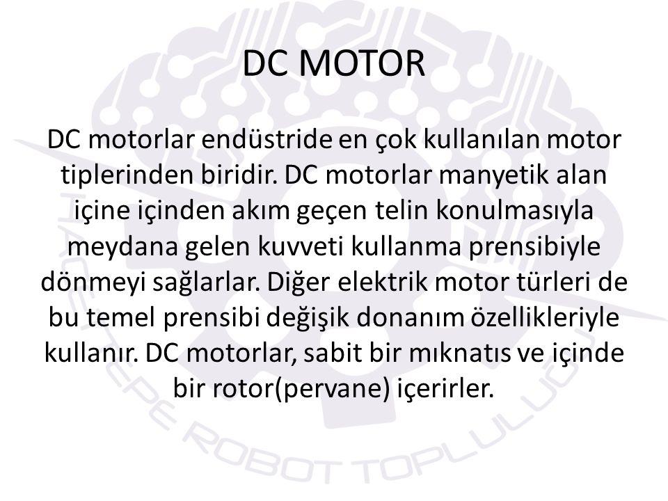 DC motorları direkt olarak mikrodenetleyici çıkışı ile süremeyiz(Çünkü motorlar başlangıçta 2-3 amper kadar yüksek akım çekerler ancak denetleyicilerin çıkışları en fazla 40 miliamper akım üretir.).