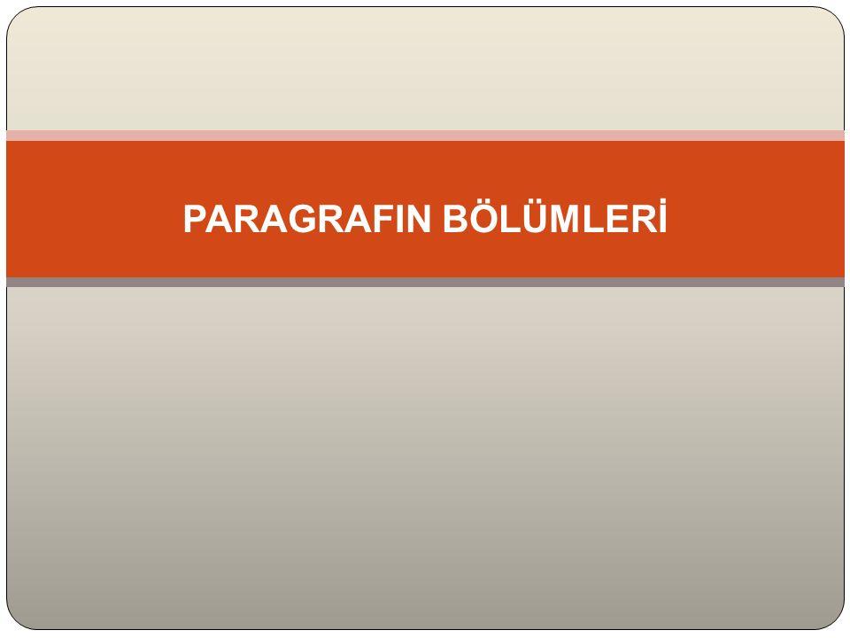 PARAGRAFIN BÖLÜMLERİ