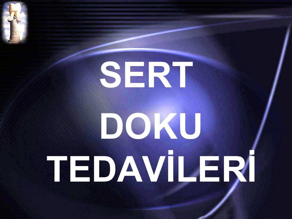 SERT DOKU TEDAVİLERİ
