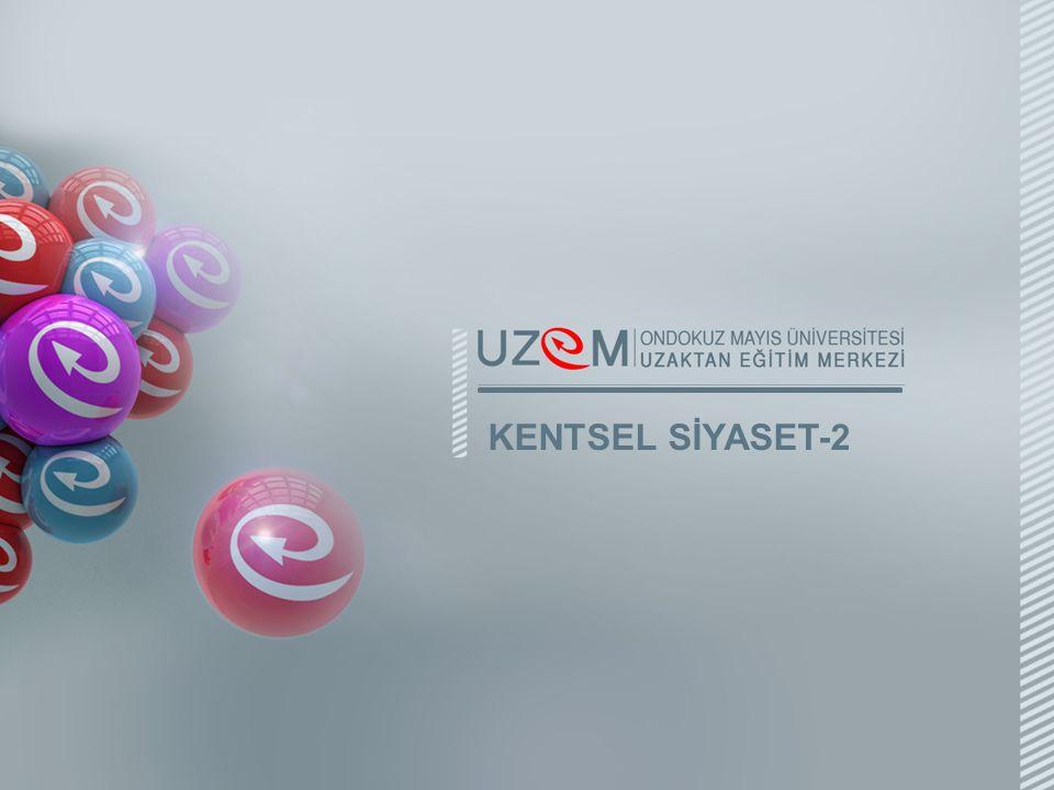 KENTSEL SİYASET-2