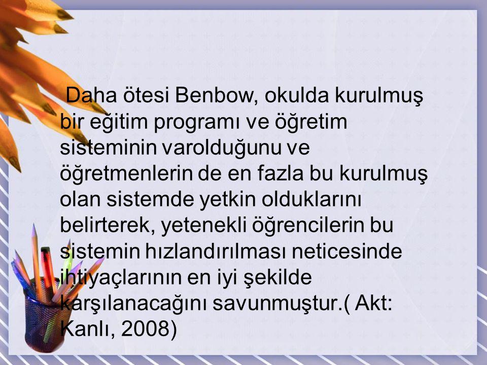 Benbow(1990) öğretimin hızlandırılmasının önemli ve psikolojik desteklerini gözden geçirmiştir. Hızlandırmanın üstün bireylere alan veya temel disipli