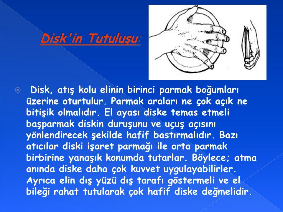  Disk, atış kolu elinin birinci parmak boğumları üzerine oturtulur.