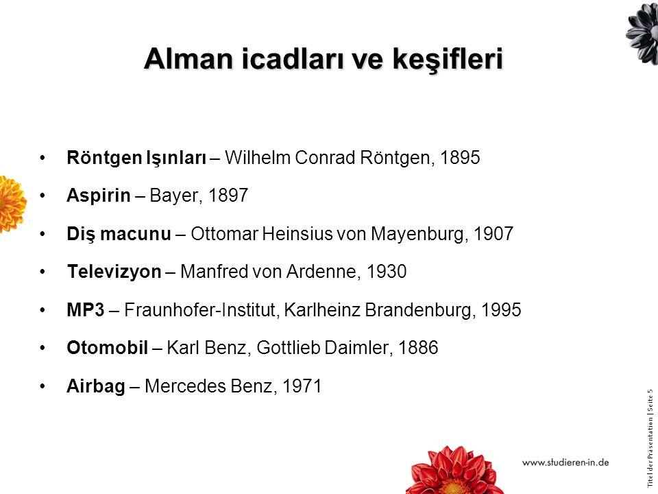 Titel der Präsentation | Seite 36 Almanya'da araştırma Alman araştırma sistemi farklı yapılardan oluşuyor Üniversitelerin eğitim kuruluşlarında araştırma (Üniversiteler, Uygulamalı Üniversiteler vs.) Üniversite dışı araştırma kuruluşları (Max Planck Topluluğu, Helmholtz Topluluğu, Fraunhofer Topluluğu, Leibniz Topluluğu vs.) Endüstriyel araştırma (Siemens, Bayer, BASF, endüstriyel araştırma birlikleri çalışma grubu Otto von Guericke e.V., AiF vs.)