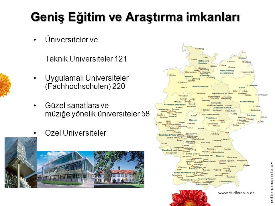 Titel der Präsentation | Seite 50 Almanca Bilgisi Almanya'da Türkiye'de sunulan 'Hazırlık' sınıfı bulunmamaktadır.