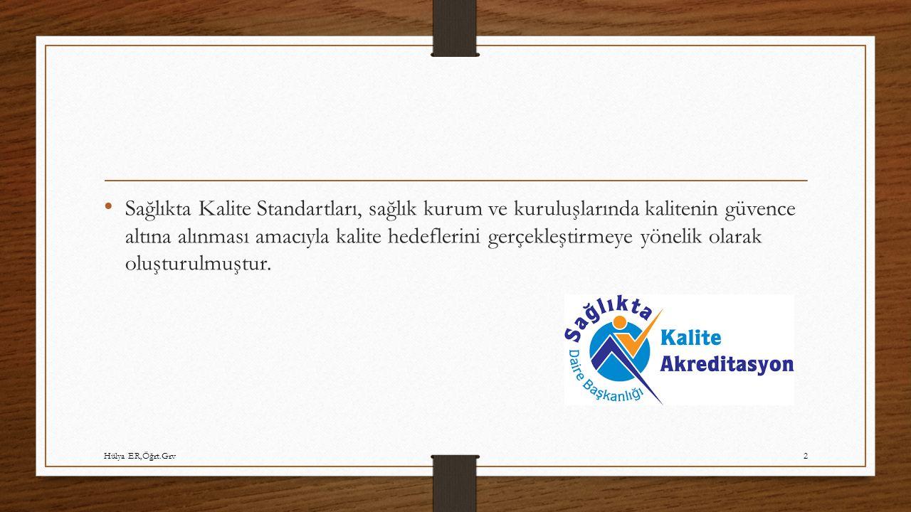 Sağlıkta Kalite Standartları, sağlık kurum ve kuruluşlarında kalitenin güvence altına alınması amacıyla kalite hedeflerini gerçekleştirmeye yönelik olarak oluşturulmuştur.