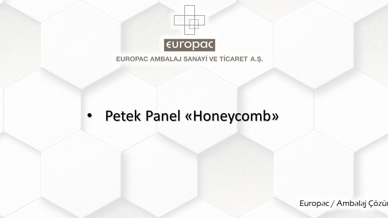 Petek Panel «Honeycomb» Petek Panel «Honeycomb»