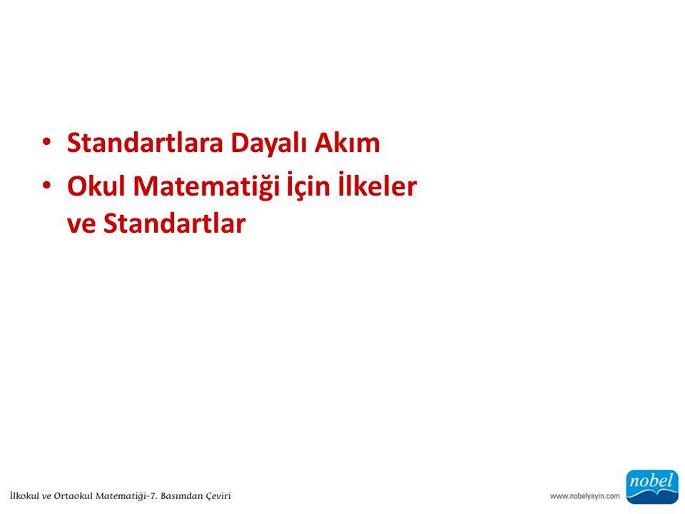 Standartlara Dayalı Akım Okul Matematiği İçin İlkeler ve Standartlar
