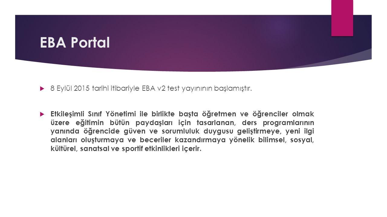 EBA Portal  8 Eylül 2015 tarihi itibariyle EBA v2 test yayınının başlamıştır.
