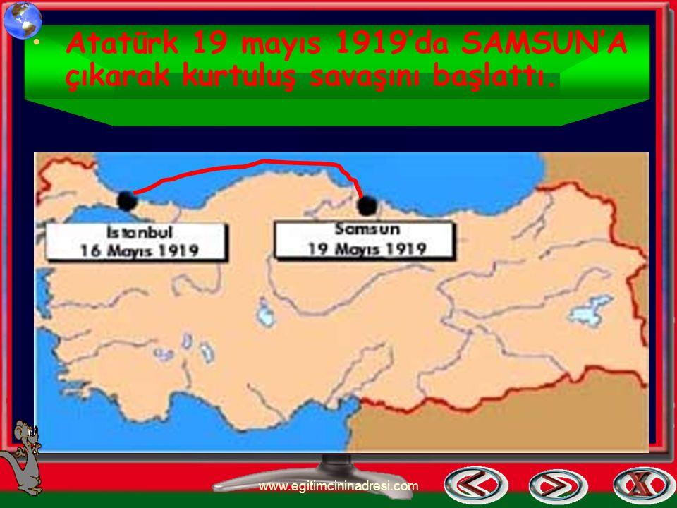 Umudun Doğuşu Atatürk 16 mayıs 1919'da İstanbul'dan Samsun'a hareket etti. www.egitimcininadresi.com