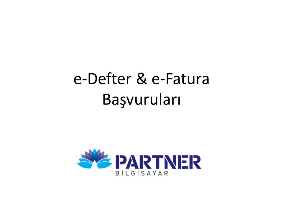 e-Defter & e-Fatura Başvuruları