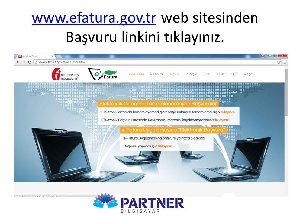 www.efatura.gov.trwww.efatura.gov.tr web sitesinden Başvuru linkini tıklayınız.