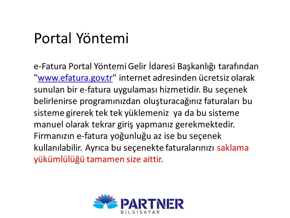 e-Fatura Portal Yöntemi Gelir İdaresi Başkanlığı tarafından