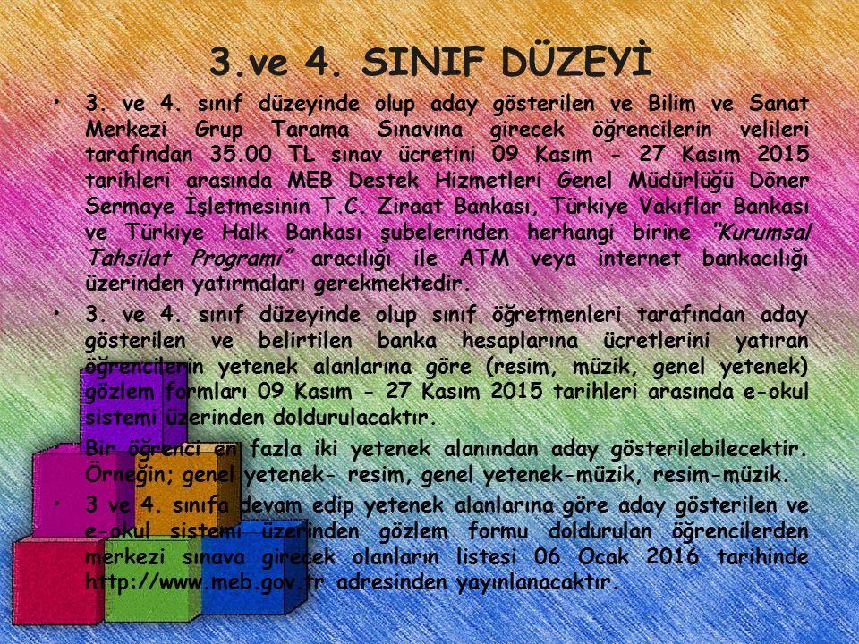 3.ve 4. SINIF DÜZEYİ 3. ve 4.