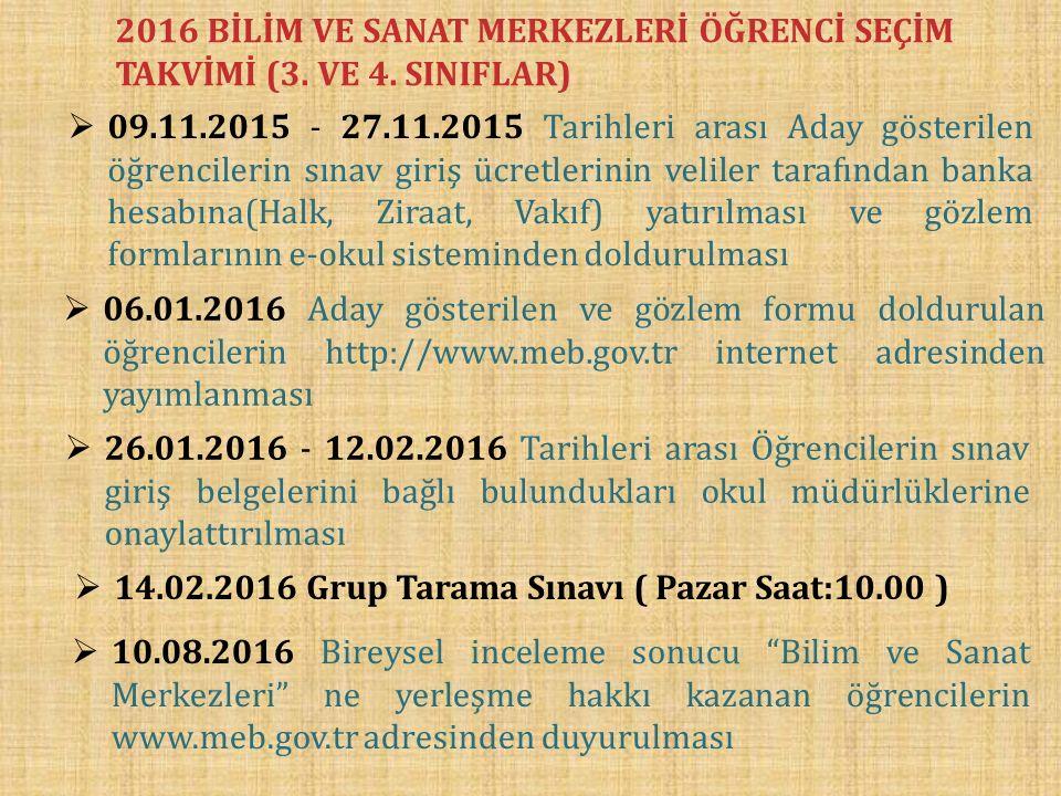 2016 BİLİM VE SANAT MERKEZLERİ ÖĞRENCİ SEÇİM TAKVİMİ (3.