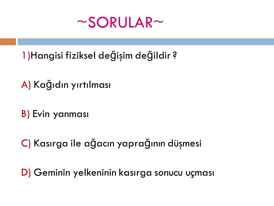 ~SORULAR~ 2)