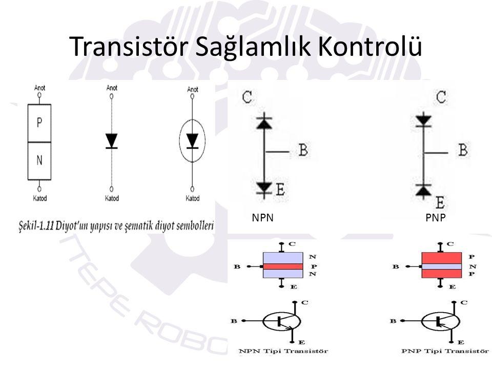 Transistör Sağlamlık Kontrolü NPN PNP