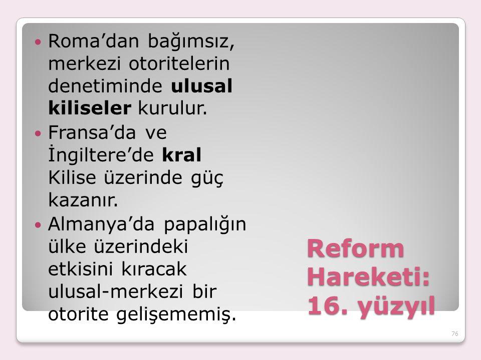 Reform Hareketi: 16.
