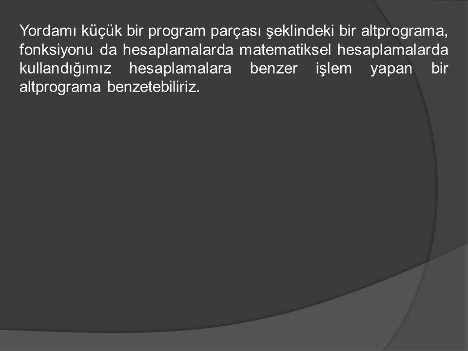 #include void degistir(int *, int *); /* fonksiyon bildirimi – bazi derleyicilerde zorunlu */ /*ana fonksiyon*/ void main(void) { int x,y; clrscr(); printf( birinci sayiyi girin: ); scanf( %d ,&x); printf( ikinci sayiyi girin: ); scanf( %d ,&y); printf( %d %d\n ,x,y); degistir(&x,&y); /* fonksiyonun cagrilmasi */ printf( %d %d ,x,y); getch(); } /* fonksiyon tanimlama*/ void degistir(int *a, int *b) { int g; g=*a; *a=*b; *b=g; }