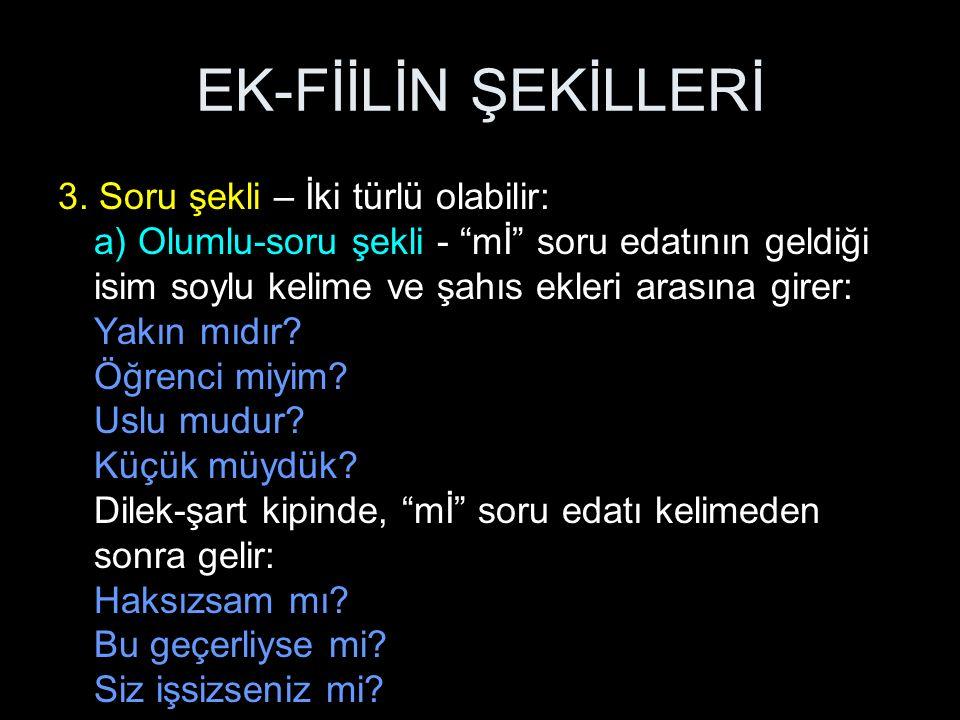 EK-FİİLİN ŞEKİLLERİ 3.