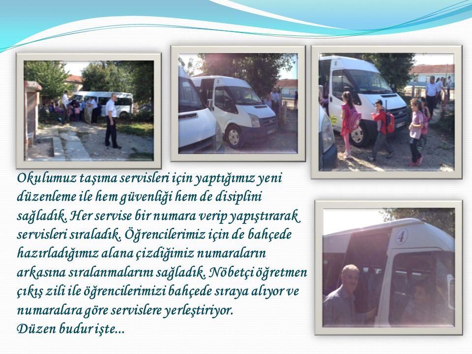 Okulumuz taşıma servisleri için yaptığımız yeni düzenleme ile hem güvenliği hem de disiplini sağladık.