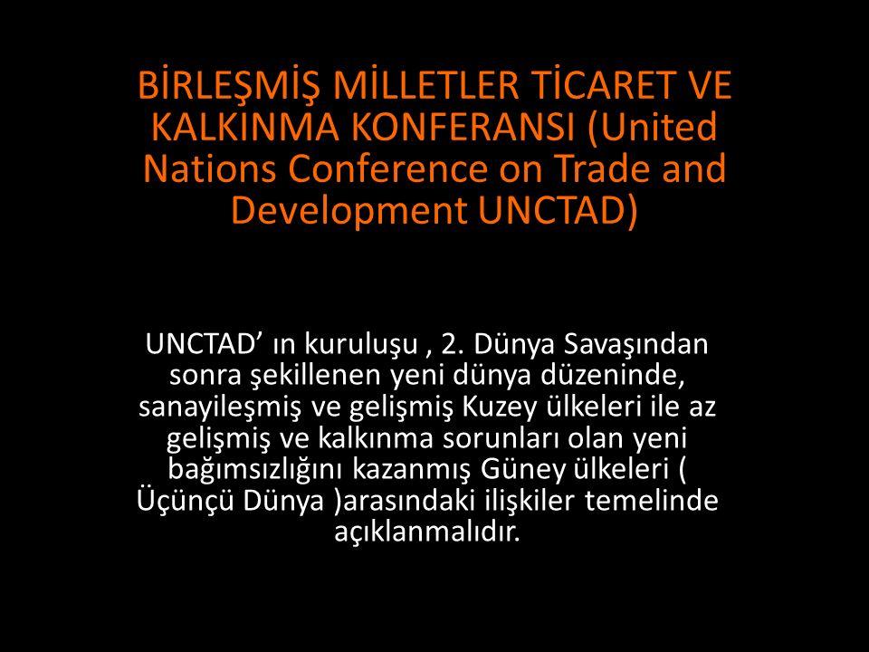 UNCTAD 2013 yılı itibari ile 194 üye ülke tarafından yönetilmektedir.