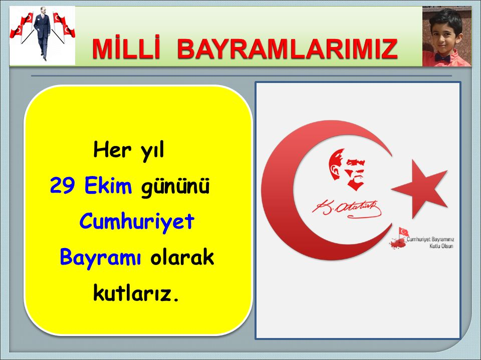 29 EKİM CUMHURİYET BAYRAMI ATATÜRK, 29 Ekim 1923'te Cumhuriyeti ilan etti.