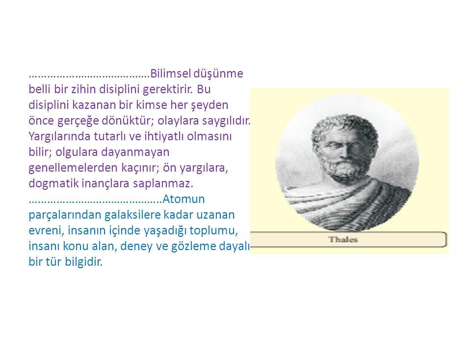 B.FELSEFE BİLİM İLİŞKİSİ Thâles, kendisine filozof denilen ilk bilgeydi.