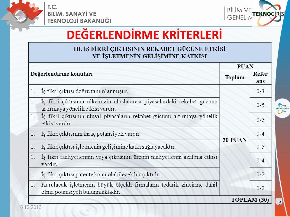 18.12.2013 16 DEĞERLENDİRME KRİTERLERİ III.